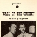 Call of the Orient Radio Program History